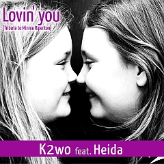K2wo feat. Heida mit Lovin' you (Tribute to Minnie Riperton)